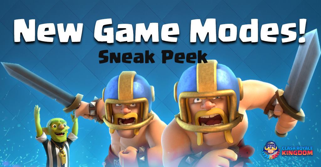 Update-Sneak-Peek#2-(New-Games-Mode)---(5-October-2017)-Clash-Royale-Kingdom