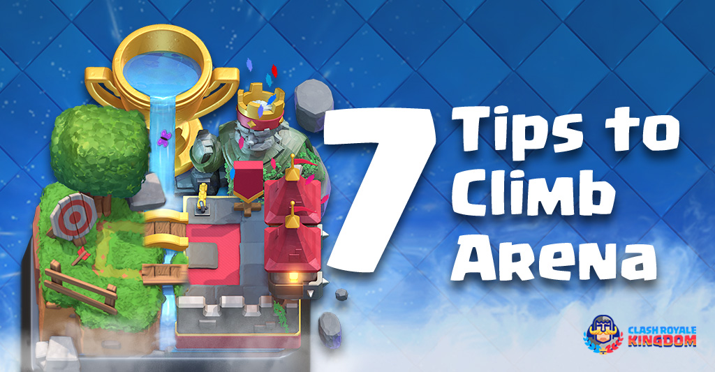 7 Tips to Climb Arena