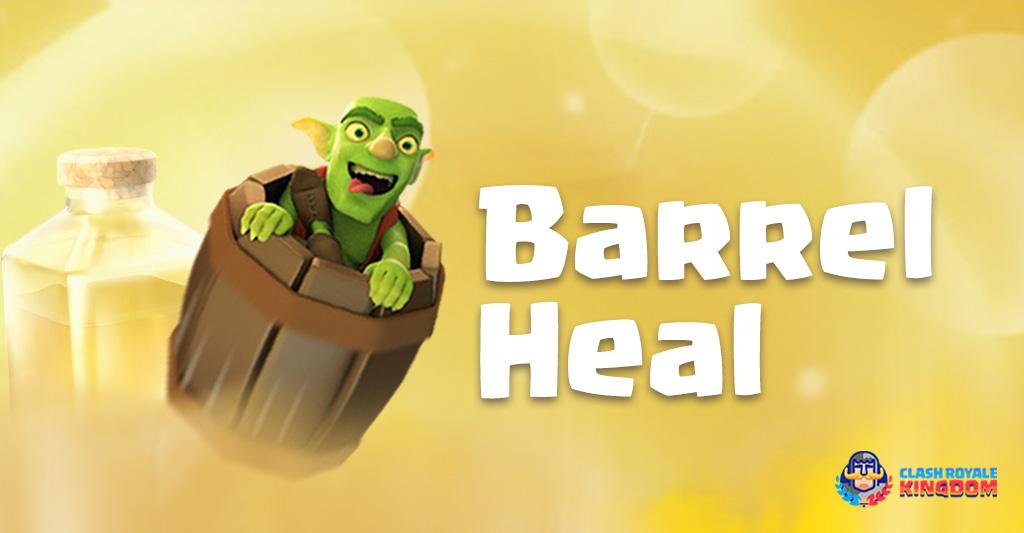 Goblin Barrel Heal Deck