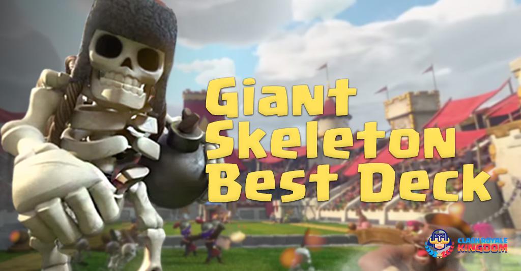 Best Giant Skeleton Deck (Arena 8 – 11)