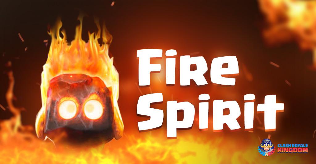 Kingdom's-File-Fire Spirit-Clash-Royale-Kingdom