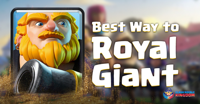 All About Royal Giant – Secret Strategies, Deployment Orders, and Much More