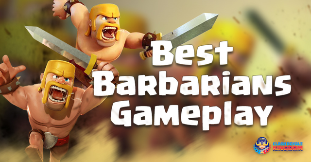 Barbarians Best Gameplay – Strategies – Deck