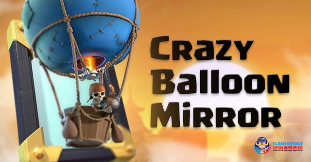 Best Balloon Deck in all Arena – Balloon Mirror Deck