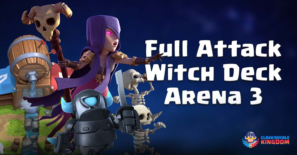 Full Attacking Witch Deck for Arena 3