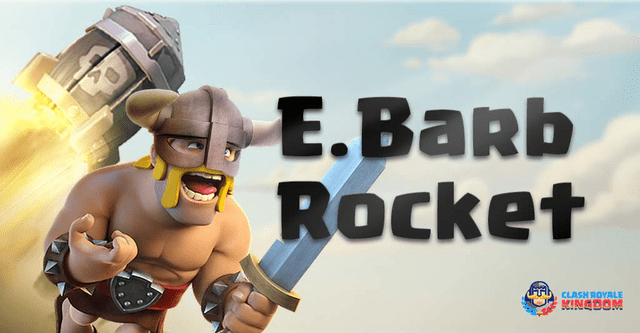 Elite Barbarians Rocket Deck