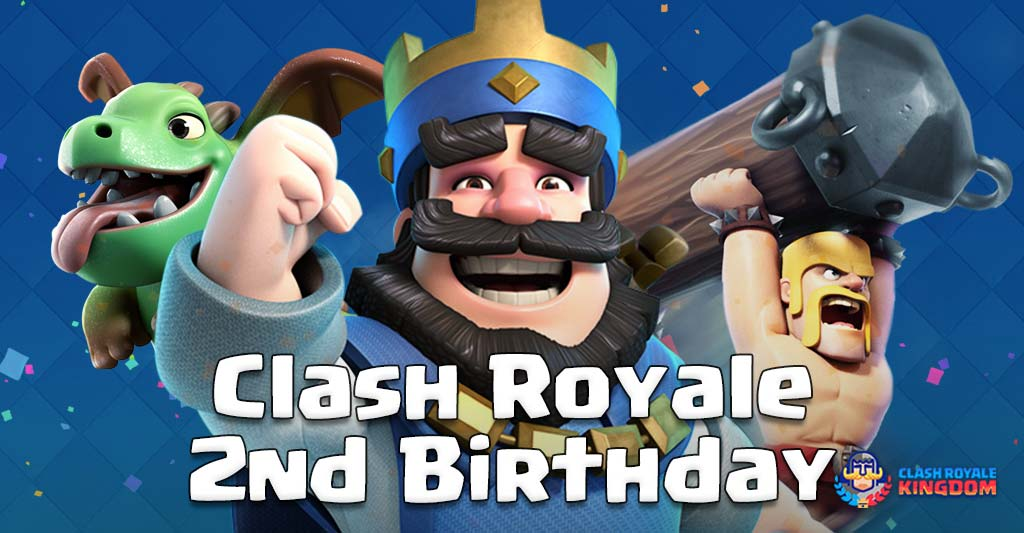 Clash Royale 2nd Birthday