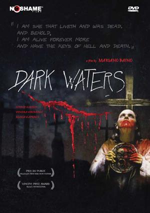 Dark Waters (dir: Mariano Baino, 2004)