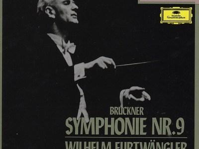 フルトヴェングラーのブルックナー交響曲第9番を聴いて思ふ