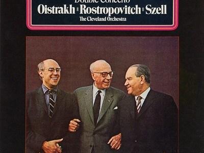 オイストラフ、ロストロポーヴィチ、セル指揮クリーヴランド管のブラームス(1969.5録音)を聴いて思ふ