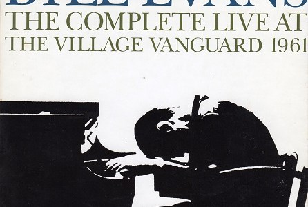 BILL EVANS THE COMPLETE LIVE AT THE VILLAGE VANGUARD 1961 (1961.6.25Live)を聴いて思ふ