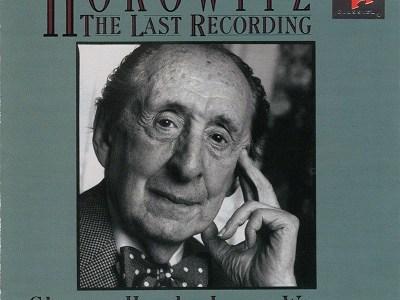 ホロヴィッツ ラスト・レコーディング(1989.10.20-11.1録音)を聴いて思ふ
