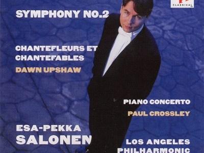 サロネン指揮ロサンジェルス・フィル ルトスワフスキ 交響曲第2番ほか(1994.11録音)を聴いて思ふ