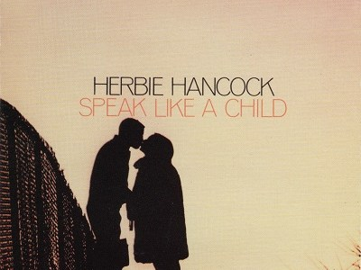 "Herbie Hancock ""Speak Like a Child"" (1968)"