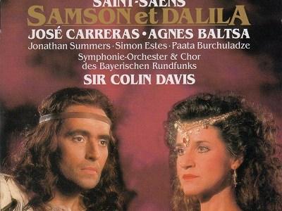 バルツァ カレーラス デイヴィス指揮バイエルン放送響 サン=サーンス 歌劇「サムソンとデリラ」(1989.2録音)