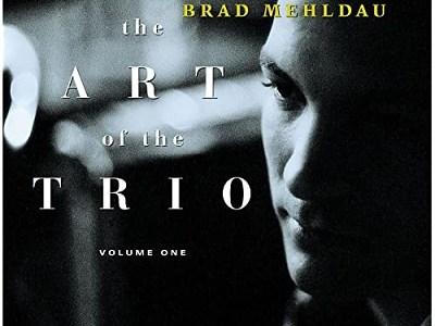 Brad Mehldau The Art of the Trio Volume One (1997)