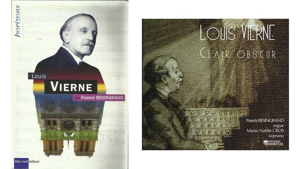 Franck Besingrand est l'auteur d'une biographie de Louis Vierne parue chez Bleu nuit et d'un album chez Hortus