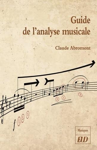 Guide de l'analyse musicale (éditions E.U.D.) par Claude Abromont