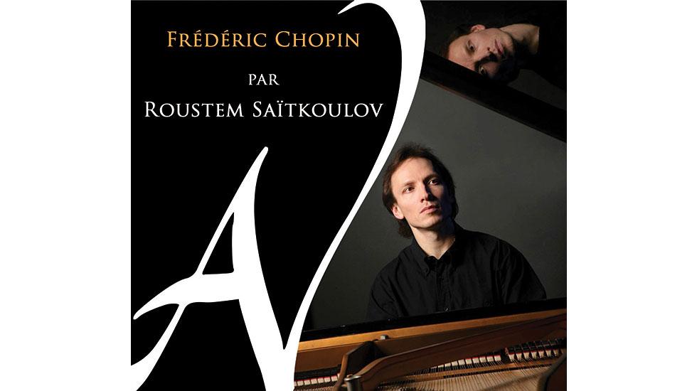 Le dernier disque Chopin de Roustem Saïtkoulov