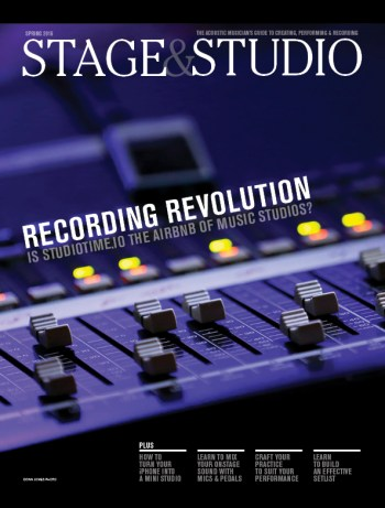 Stage and Studio Spring 2016 Recording Perfoming Tips for Musicians