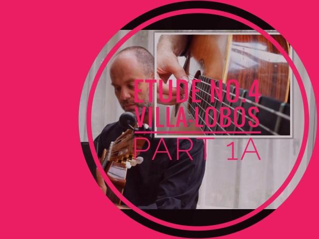 villa-lobos etude 4 classical guitar lesson