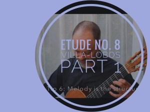 learning etude no. 8 villa-lobos