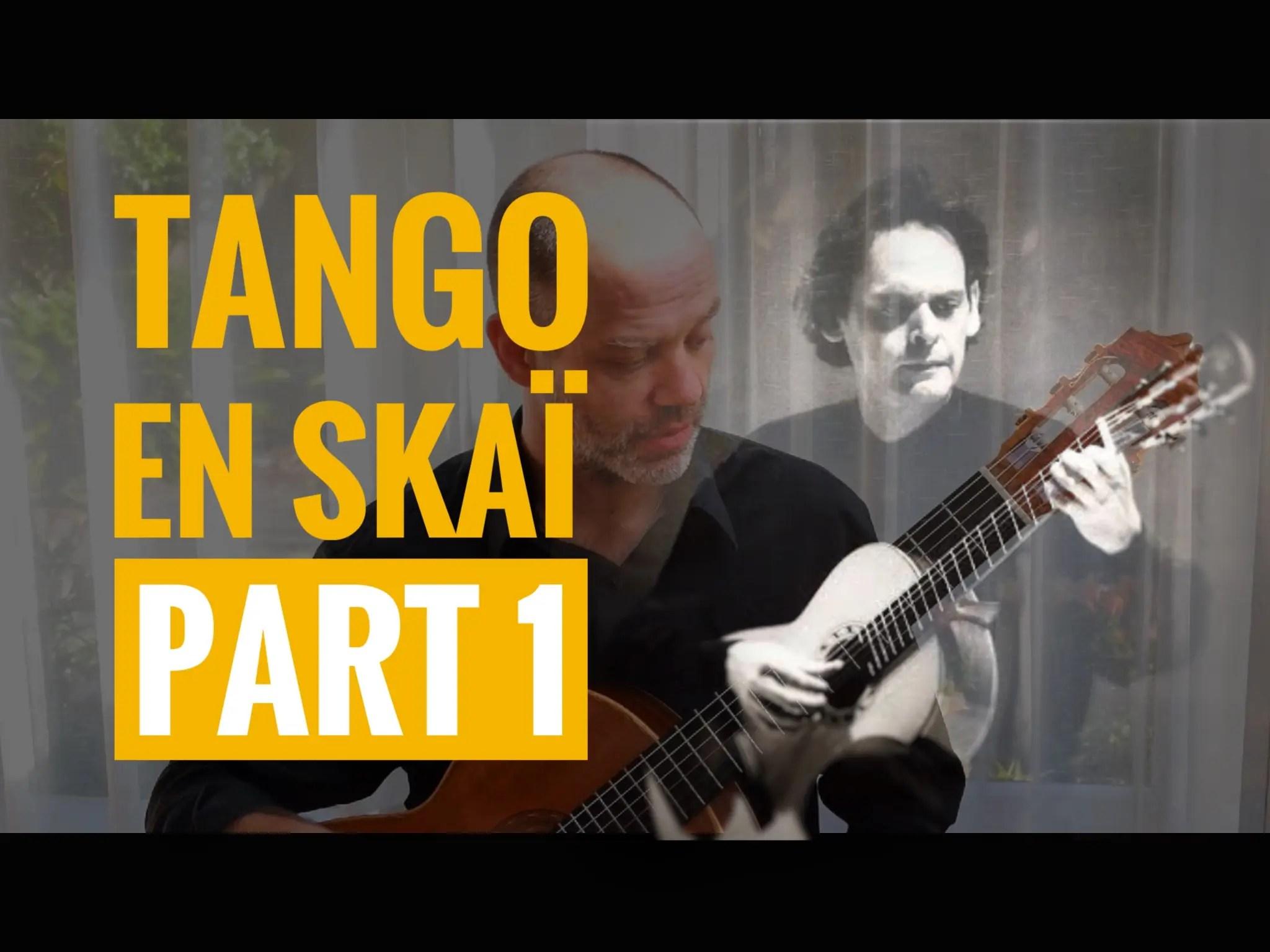 Approaching Tango en Skai Roland Dyens