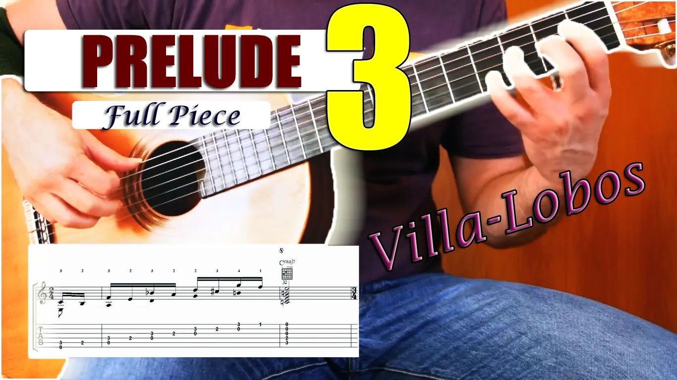 Learn Prelude 3 by Villa-Lobos