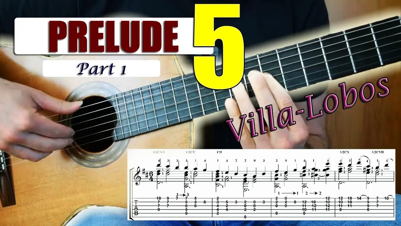 Learn Prelude 5 by Villa-Lobos