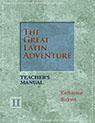 The Great Latin Adventure Level II Teacher's Manual