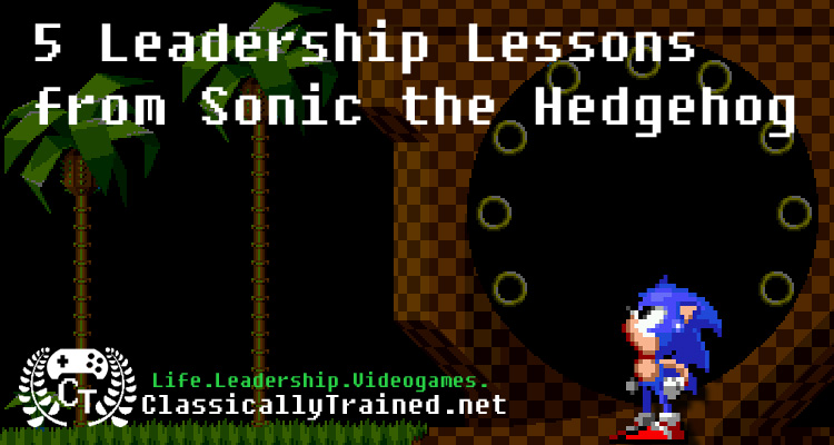 sonic birthday leadership lesson video games classically trained