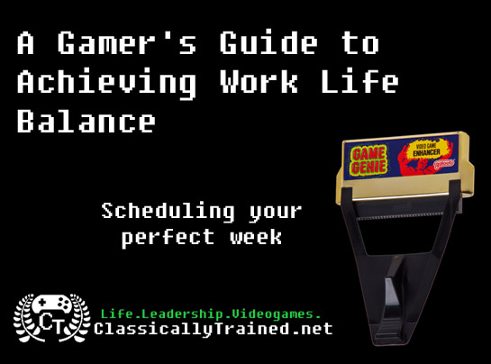 life lessons from video games classicallytrained perfect week