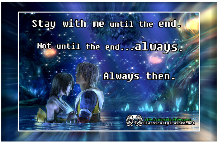 Video Game Quotes Final Fantasy X On Love Classicallytrainednet