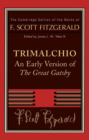 'Trimalchio: An Early Version of The Great Gatsby' by F. Scott Fitzgerald