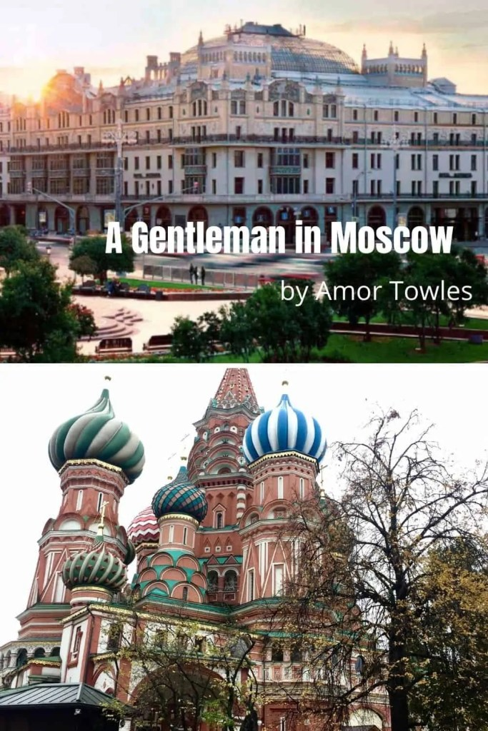 Gentleman in Moscow by