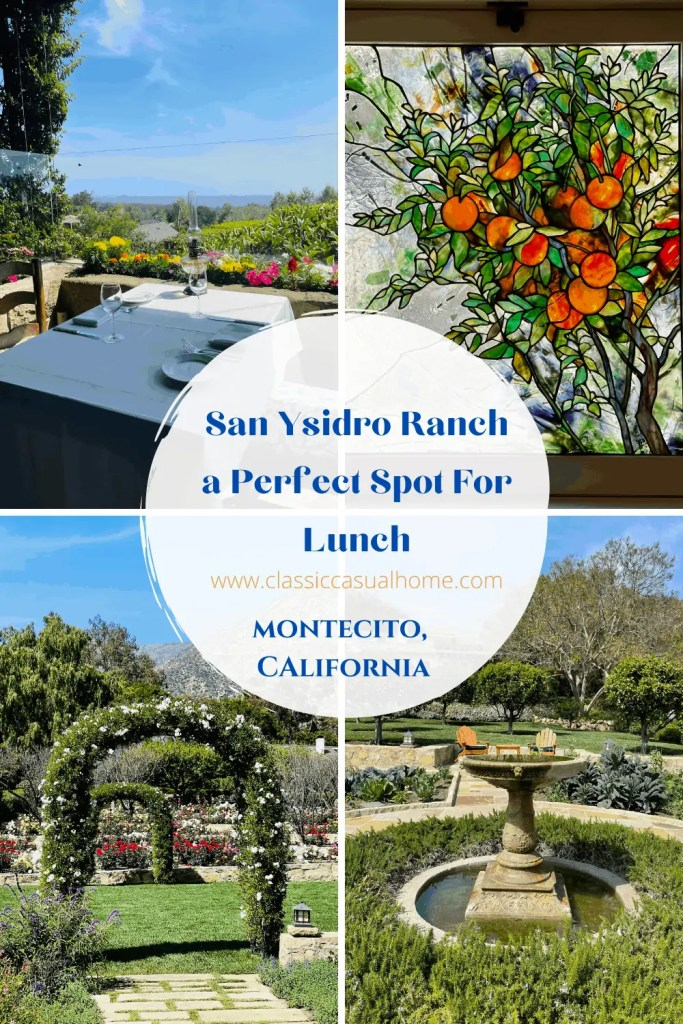Lunch and Gardens at San Ysidro Ranch