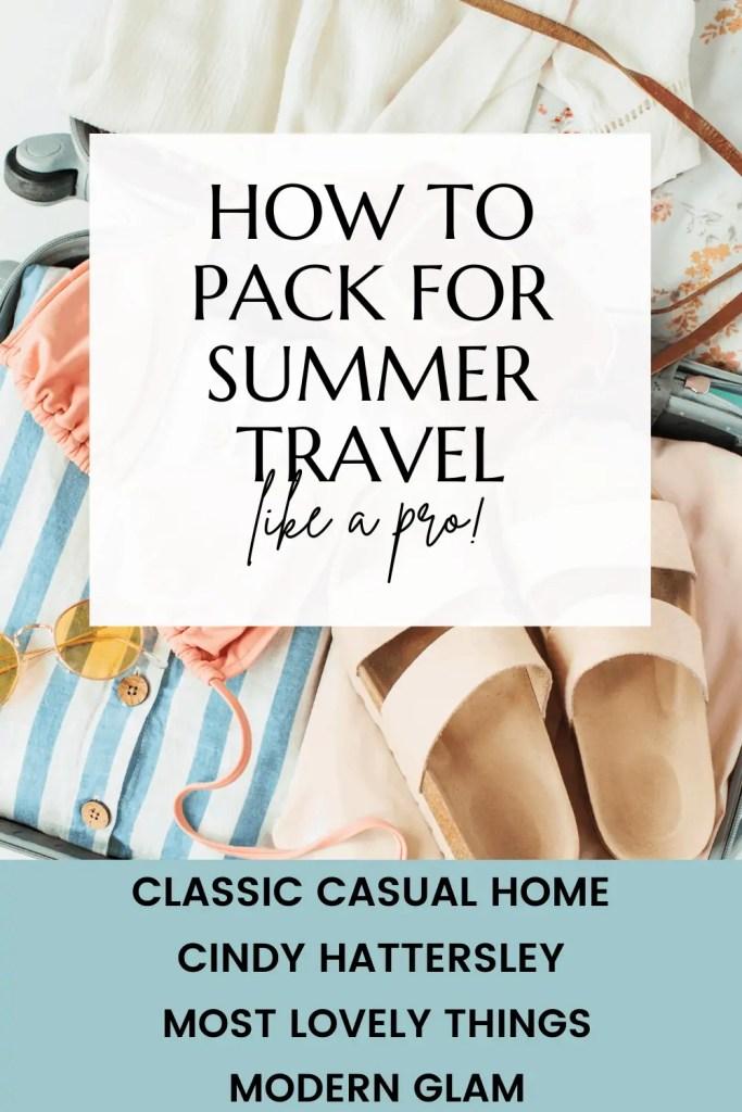 Mary Ann Pickett's Summer Travel Wardrobe guide