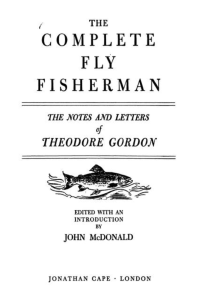 The Notes and Letters of Theodore Gordon