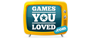 Games You Loved