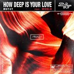Mut4y How Deep Is Your Love Artwork