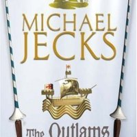 The Outlaws Of Ennor by Michael Jecks