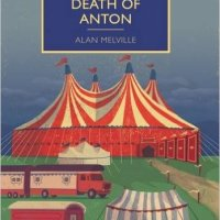 Death Of Anton by Alan Melville