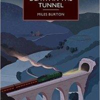 Death In The Tunnel by Miles Burton aka John Rhode