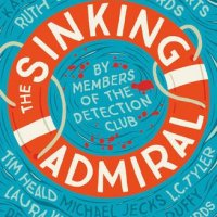 The Sinking Admiral by The Detection Club