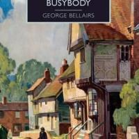 Death Of A Busybody by George Bellairs