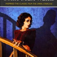 Some Must Watch aka The Spiral Staircase by Ethel Lina White