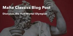 Dionysus the Half-Mortal Olympian MCA blog post