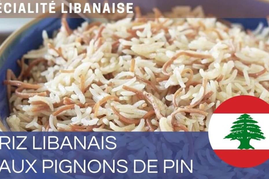 Recette du riz libanais
