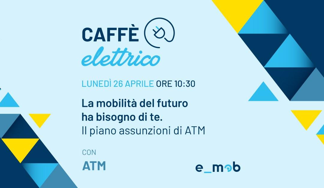 Segna la data: Caffè Elettrico con ATM