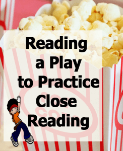 Reading a Play to Practice Close Reading copy